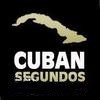 Cuban Segundos